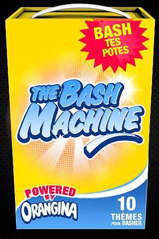 THE BASH MACHINE by ORANGINA pour mac